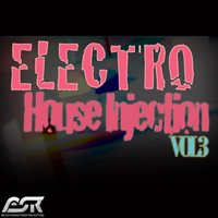 Electro House Injection Vol. 3 — сборник