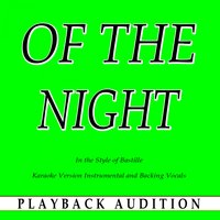 Of the Night (In the Style of Bastille) — Playback Audition