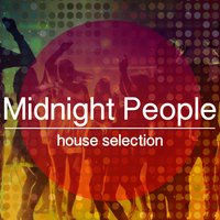 Midnight People, House Selection — сборник