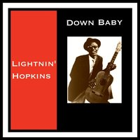 Down Baby — Lightnin' Hopkins
