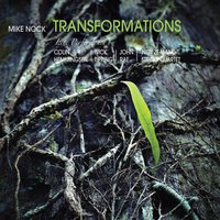 Transformations — Mike Nock, John Rae, New Zealand String Quartet, Nick Tipping, Colin Hemmingsen, Mike Nock, Colin Hemmingsen, Nick Tipping, John Rae, New Zealand String Quartet