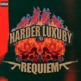 Requiem — Harder Luxury 93