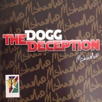 The Deception — The Dogg