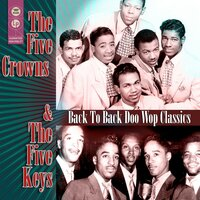 Back To Back Doo Wop Classics — Five Crowns