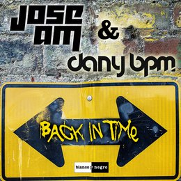 Back in Time — Dany BPM, Jose Am