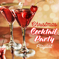 Christmas Cocktail Party Playlist — сборник
