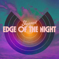 Edge Of The Night — Sheppard