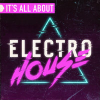 It's All About Electro House — сборник