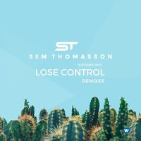 Lose Control — Sem Thomasson, Mas