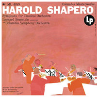 Shapero: Symphony for Classical Orchestra — Леонард Бернстайн, Columbia Symphony Orchestra