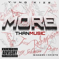 More Than Music — Yung Kize