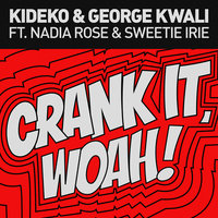 Crank It — Kideko, George Kwali