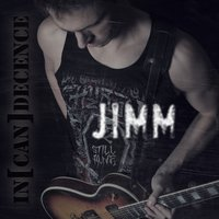 In(Can)Decence — JIMM
