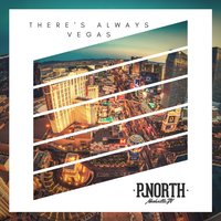 There's Always Vegas — PJ North