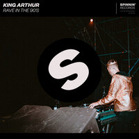 Rave In The 90's — King Arthur