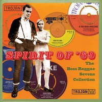 Spirit of '69 : The Boss Reggae Sevens Collection — сборник