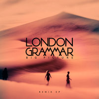 Big Picture — London Grammar