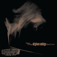 Black Love — Afghan Whigs