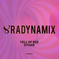 Dyhar — Yell Of Bee