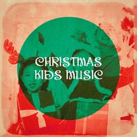 Christmas Kids Music — Christmas Carols, Songs For Children, Kids Music, Франц Грубер