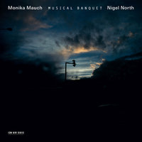 Musical Banquet — Nigel North, Monika Mauch