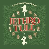 50th Anniversary Collection — Jethro Tull