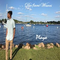 Playa — Da$ani Waves