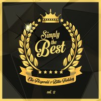 Simply the Best, Vol. 2 — Ella Fitzgerald, Billie Holiday