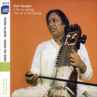 North India: The Art of the Sarangi — Ram Narayan, Suresh Talwalkar, François Auboux