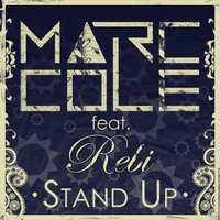 Stand Up — Marc Cole feat. Rebi
