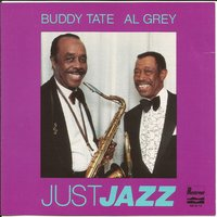 Just Jazz — Buddy Tate, Al Grey