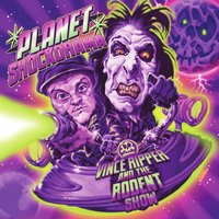 Planet Shockorama — Vince Ripper and The Rodent Show