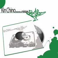 Mixtape, Vol. 2 — KinChino