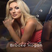 So Many Summers — Brooke Hogan