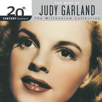 20th Century Masters: The Best Of Judy Garland Millennium Collection — Judy Garland