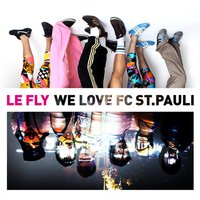 We Love FC ST. Pauli — Le Fly