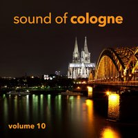 Sound Of Cologne Vol. 10 — сборник
