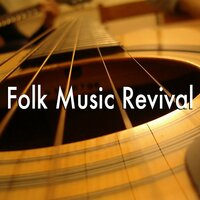 Folk Music Revival — сборник