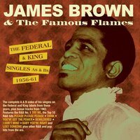 The Federal & King Singles As & Bs 1956-61 — James Brown
