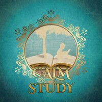 Calm Study – Relaxation Music for Learning, Deep Focus, Liszt, Pachelbel, Brahms — Classical Study Music