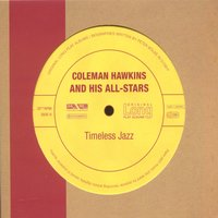 Coleman Hawkins and His All-Stars - Timeless Jazz — Coleman Hawkins and His All Stars, Coleman Hawkins and his All & Stars