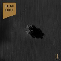 Heigh Chief. II — Heigh Chief.