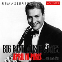 Big Band Music Songs, Vol. 2 - April in Paris... and More Hits — сборник