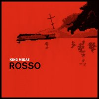 Rosso — King Midas