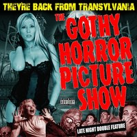 The Gothy Horror Show — The Transylvanians
