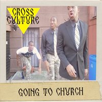 Going to Church — Cross Culture