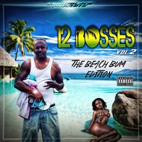 Sonny Black Presents 12 Bosses Vol. 2 — сборник