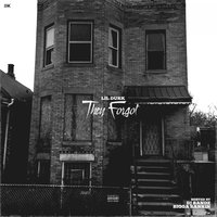 They Forgot — Lil Durk