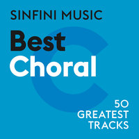 Sinfini Music: Best Choral — сборник