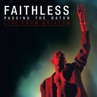 Passing the Baton - Live from Brixton — Faithless